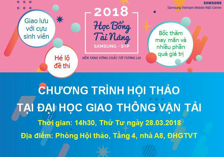 HỘI THẢO HỌC BỔNG TÀI NĂNG SAMSUNG STP 2018 TẠI ĐẠI HỌC GIAO THÔNG VẬN TẢI